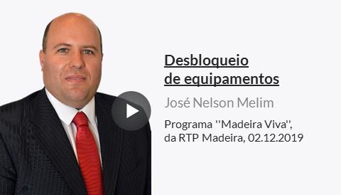 Veja a entrevista a José Nelson Melim, Chefe da Delegação da ANACOM na Madeira, no programa ''Madeira Viva'', da RTP Madeira, a 2 de dezembro de 2019, sobre o desbloqueio de equipamentos.