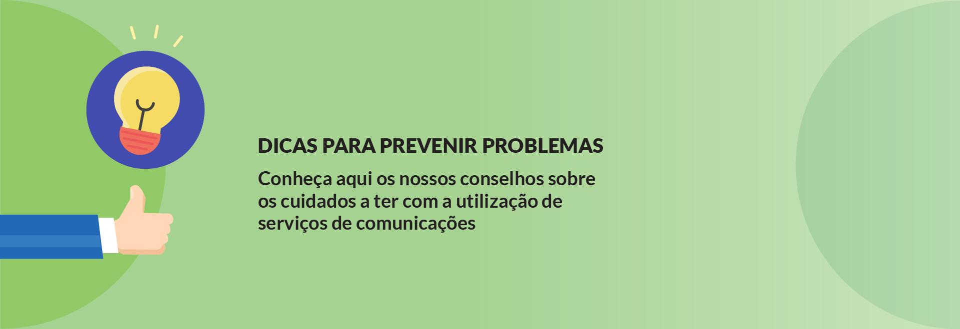 Dicas para prevenir problemas